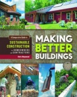 Making Better Buildings book by Chris Magwood