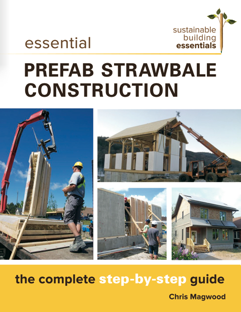 Essential Prefab Strawbale Construction